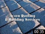 Video of ACORN ROOFING & BUILDING