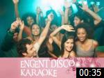 Video of ENGENT DISCO & KARAOKE