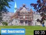 Video of BMC Construction