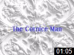 Video of The Cornice Man