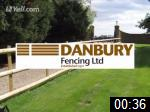Video of Danbury Fencing Ltd